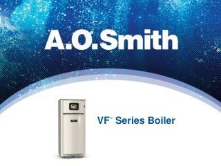 VF ™  Series Boiler