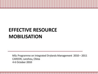 EFFECTIVE RESOURCE MOBILISATION
