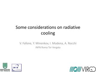 Some considerations on radiative cooling