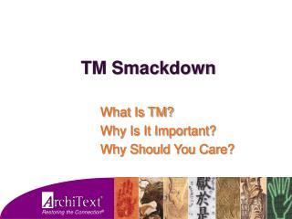 TM Smackdown