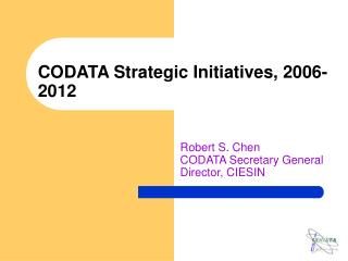 CODATA Strategic Initiatives, 2006-2012