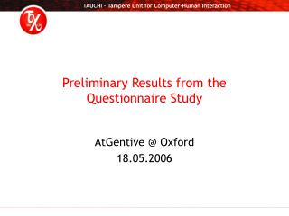 Preliminary Results from the Questionnaire Study