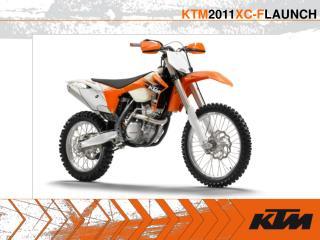 KTM 2011 XC-F LAUNCH