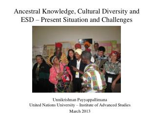 Ancestral Knowledge, Cultural Diversity and ESD – Present Situation and Challenges