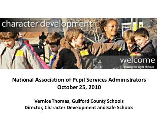 National Association of Pupil Services Administrators October 25, 2010