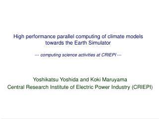 Yoshikatsu Yoshida and Koki Maruyama