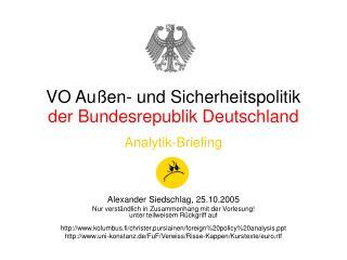 VO Außen- und Sicherheitspolitik  der Bundesrepublik Deutschland