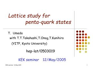 Lattice study for  penta-quark states