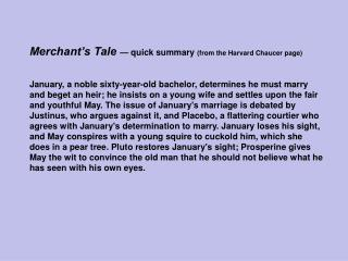 Merchant's Tale  — quick summary  (from the Harvard Chaucer page)
