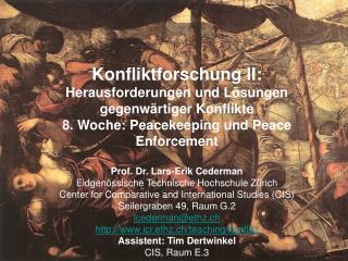 Konfliktforschung II:  Herausforderungen und Lösungen gegenwärtiger Konflikte