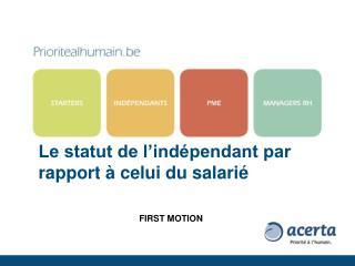 Le statut de l'indépendant par rapport à celui du salarié