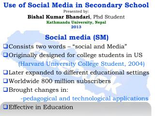 "Social media (SM) Consists two words – ""social and Media"""