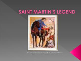 SAINT MARTIN'S LEGEND