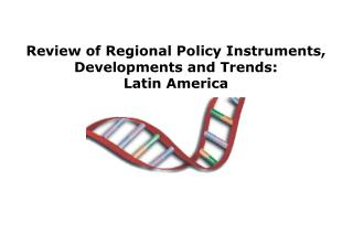 Review of Regional Policy Instruments, Developments and Trends : Latin America