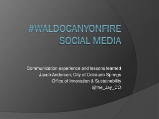 #WaldoCanyonFire Social Media