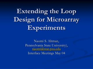 Extending the Loop Design for Microarray Experiments