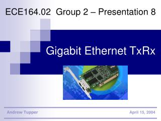 Gigabit Ethernet TxRx