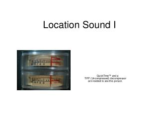 Location Sound I