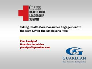 Taking Health Care Consumer Engagement to the Next Level: The Employer's Role