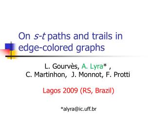 On  s-t  paths and trails in edge-colored graphs