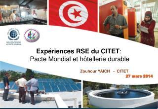 Expériences RSE du CITET :  Pacte Mondial et hôtellerie durable