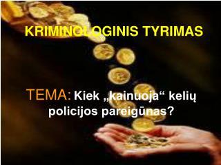 KRIMINOLOGINIS TYRIMAS