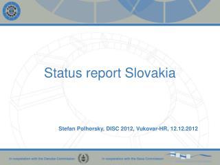 Status  report Slovakia