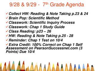 9/28 & 9/29 -  7 th  Grade Agenda