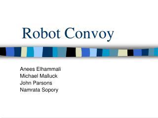 Robot Convoy