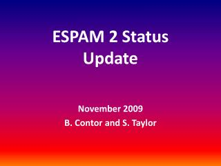 ESPAM 2 Status  Update