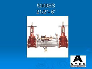 "5000SS 21/2""- 6"""