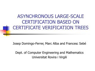 ASYNCHRONOUS LARGE-SCALE CERTIFICATION BASED ON CERTIFICATE VERIFICATION TREES