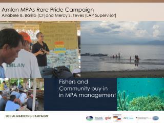 Amlan  MPAs Rare Pride Campaign Anabele  B.  Barillo  (CF)and Mercy S.  Teves  (LAP Supervisor)