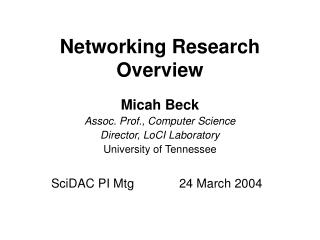 Networking Research Overview