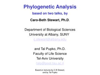Phylogenetic Analysis based on two talks, by