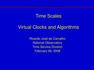 Time Scales Virtual Clocks and Algorithms