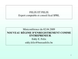 FELIX ET FELIX Expert comptable et conseil fical SPRL