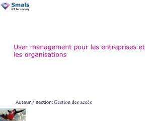 User management pour les entreprises et les organisations