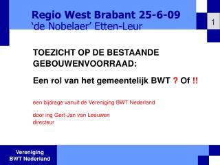 Regio West Brabant 25-6-09 'de Nobelaer' Etten-Leur