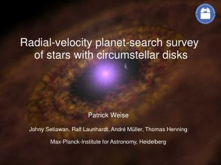 Radial-velocity planet-search survey  of stars with circumstellar disks