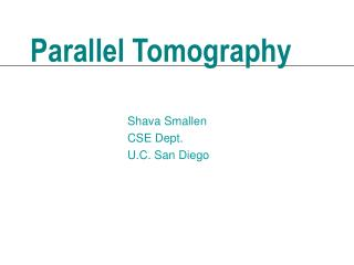 Parallel Tomography