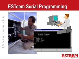 ESTeem Serial Programming