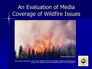 An Evaluation of Media Coverage of Wildfire Issues