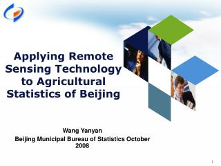 Applying Remote Sensing Technology to Agricultural Statistics of Beijing