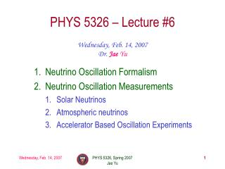 PHYS 5326 � Lecture #6