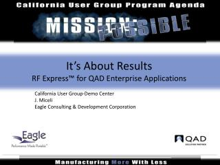 It�s About Results RF Express� for QAD Enterprise Applications