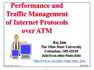 Performance and Traffic Management of Internet Protocols over ATM