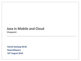 Java in Mobile and Cloud Viewpoint