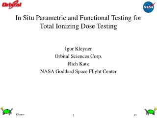 In Situ Parametric and Functional Testing for Total Ionizing Dose Testing
