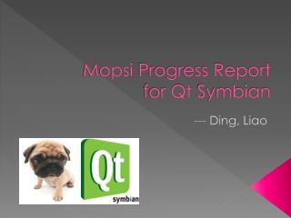 Mopsi Progress Report for Qt  Symbian